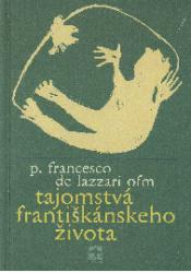 Tajomstvá františkánskeho života