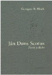 Ján Duns Scotus: Život a dielo