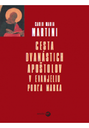 Cesta dvanástich apoštolov v Evanjéliu podľa Marka