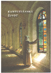 Kartuziánsky život