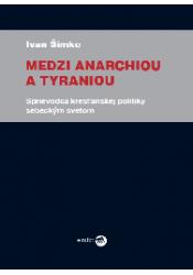 Medzi anarchiou a tyraniou